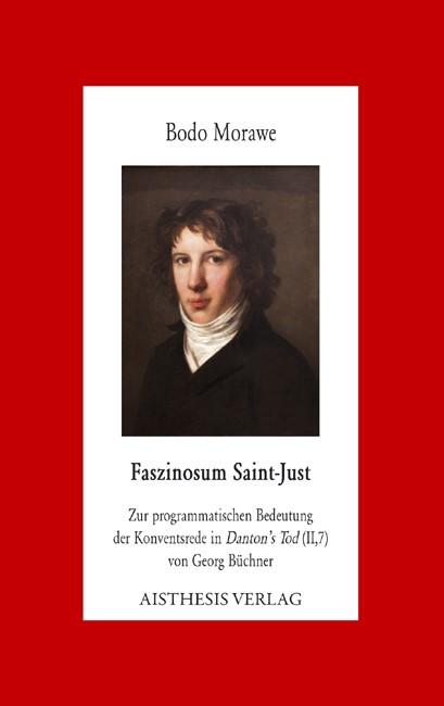 Faszinosum Saint-Just   Morawe, 2012   Buch (Cover)