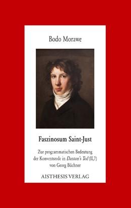 Abbildung von Morawe | Faszinosum Saint-Just | 2012 | Zur programmatischen Bedeutung... | 39