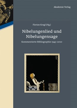 Abbildung von Kragl | Nibelungenlied und Nibelungensage | 2012 | Kommentierte Bibliographie 194...