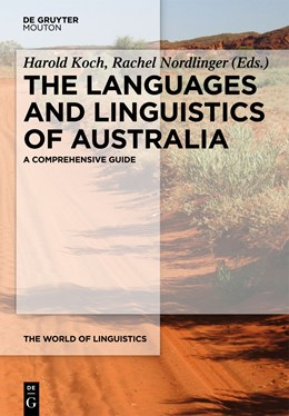Abbildung von Koch / Nordlinger | The Languages and Linguistics of Australia | 2014 | A Comprehensive Guide | 3
