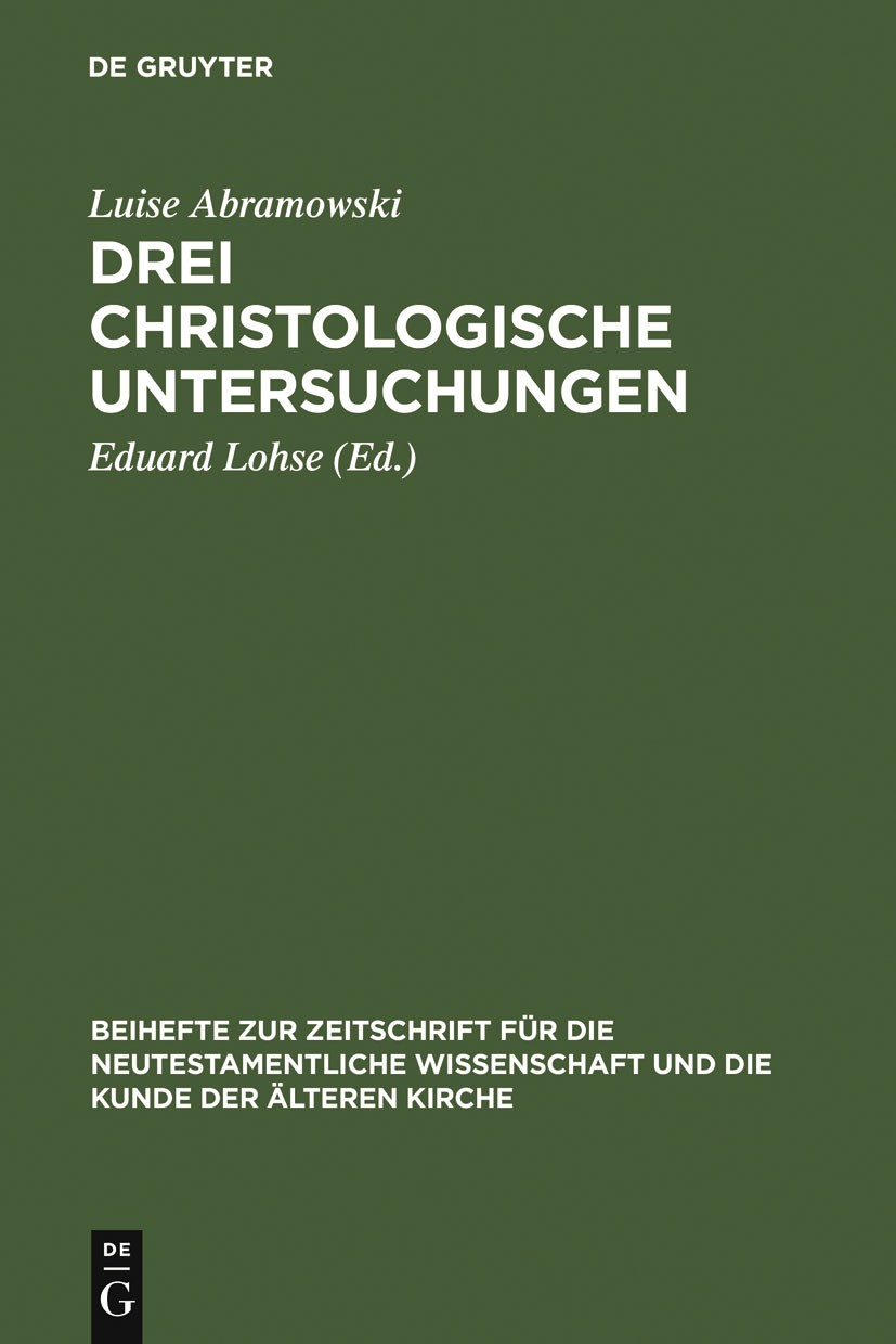 Drei christologische Untersuchungen | Abramowski / Lohse | Reprint 2012, 1981 | Buch (Cover)