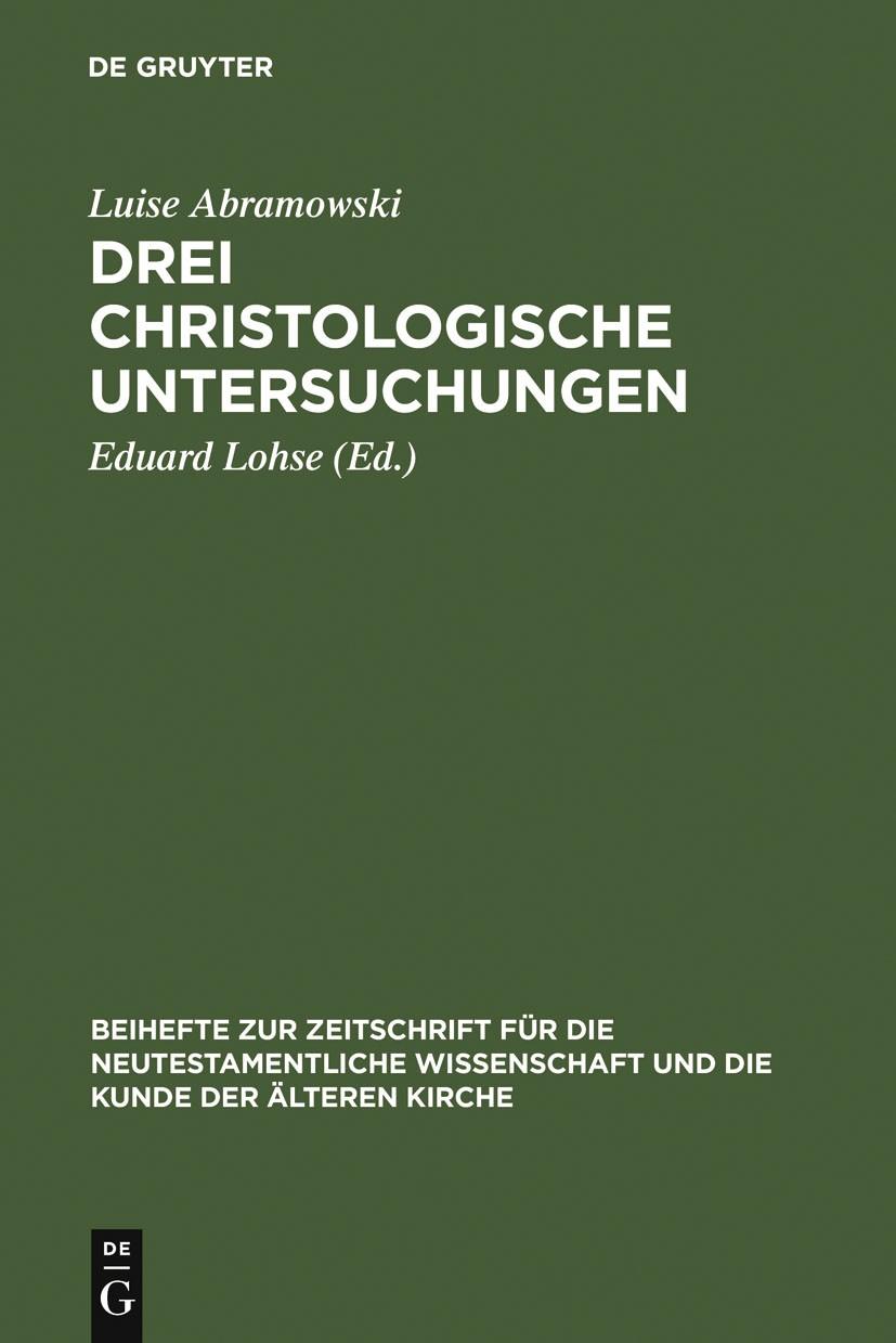 Abbildung von Abramowski / Lohse | Drei christologische Untersuchungen | Reprint 2012 | 1981