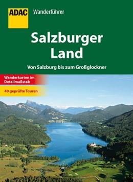 Abbildung von ADAC Wanderführer Salzburger Land | 2012 | Von Salzburg bis zum Großglock...