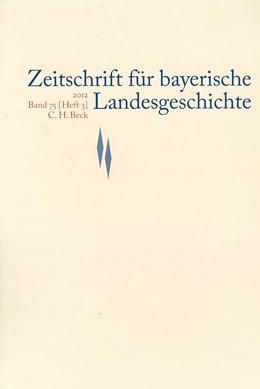 Abbildung von Zeitschrift für bayerische Landesgeschichte Band 75 Heft 3/2012 | 2013