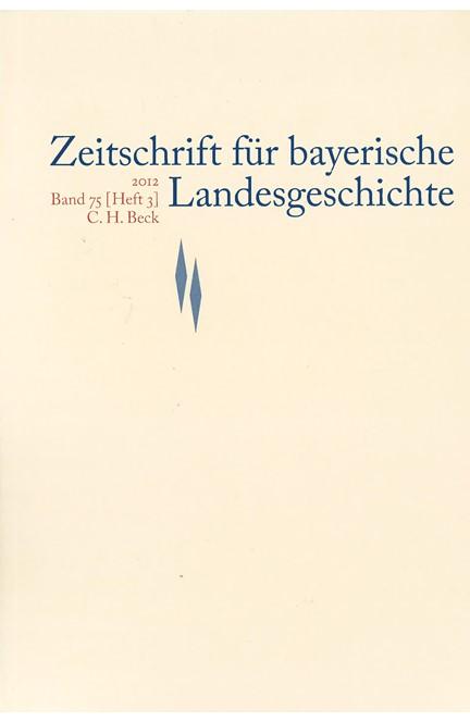 Cover: , Zeitschrift für bayerische Landesgeschichte Band 75 Heft 3/2012