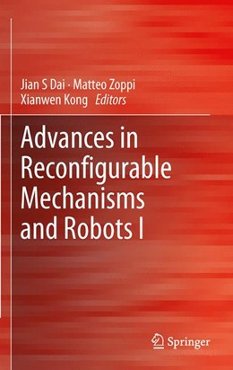 Abbildung von Dai / Zoppi / Kong | Advances in Reconfigurable Mechanisms and Robots I | 2012