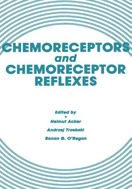 Chemoreceptors and Chemoreceptor Reflexes | Acker / Trzebski / O'Regan, 1990 | Buch (Cover)