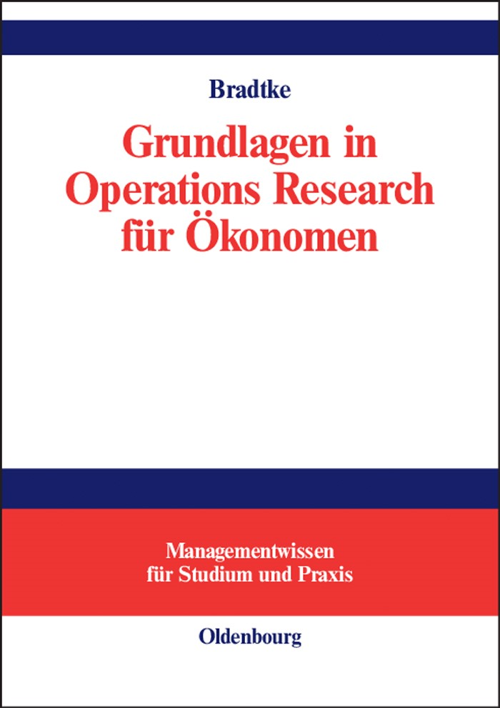 Grundlagen in Operations Research für Ökonomen | Bradtke | Reprint 2015, 2002 | Buch (Cover)