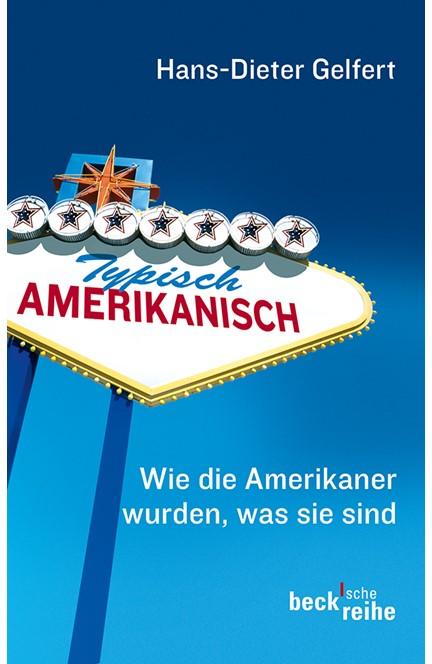 Cover: Hans-Dieter Gelfert, Typisch amerikanisch