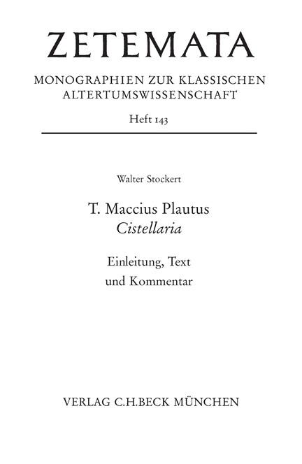 Cover: Walter Stockert, T. Maccius Plautus. Cistellaria