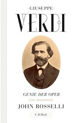 Abbildung von Rosselli, John | Giuseppe Verdi | 2013 | Genie der Oper