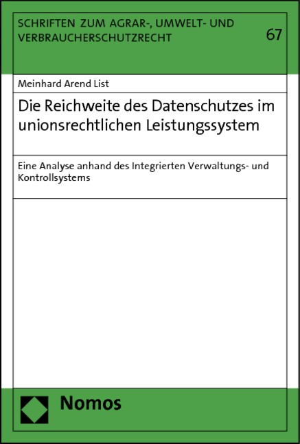 Die Reichweite des Datenschutzes im unionsrechtlichen Leistungssystem | List, 2012 (Cover)