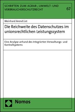 Abbildung von List | Die Reichweite des Datenschutzes im unionsrechtlichen Leistungssystem | 2012 | Eine Analyse anhand des Integr...