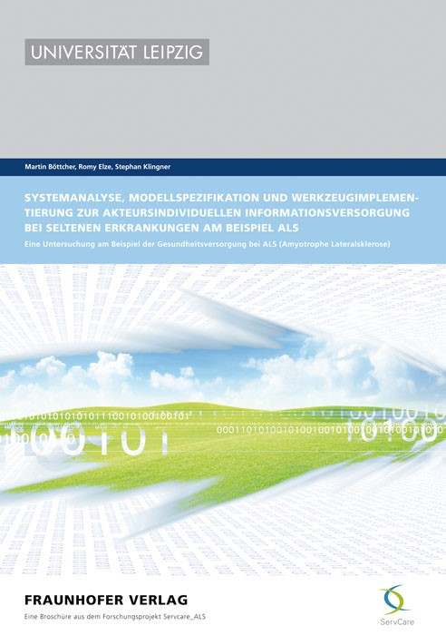 Abbildung von Böttcher /  / Elze   Systemanalyse, Modellspezifikation und Werkzeugimplementierung zur akteursindividuellen Informationsversorgung bei seltenen Erkrankungen am Beispiel ALS   2012