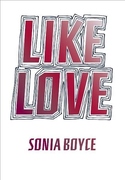 Like Love | Boyce, 2010 | Buch (Cover)