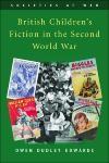 Abbildung von Edwards | British Children's Fiction in the Second World War | 2007