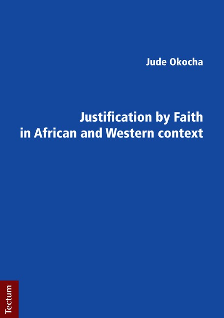 Justification by Faith in African and Western context | Okocha, 2012 | Buch (Cover)