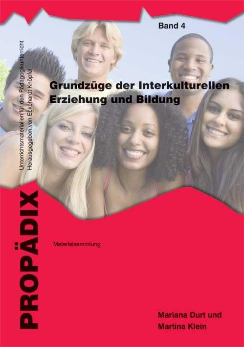 Grundzüge der Interkulturellen Erziehung und Bildung | Durt / Klein | 2. korr. Aufl., 2012 (Cover)