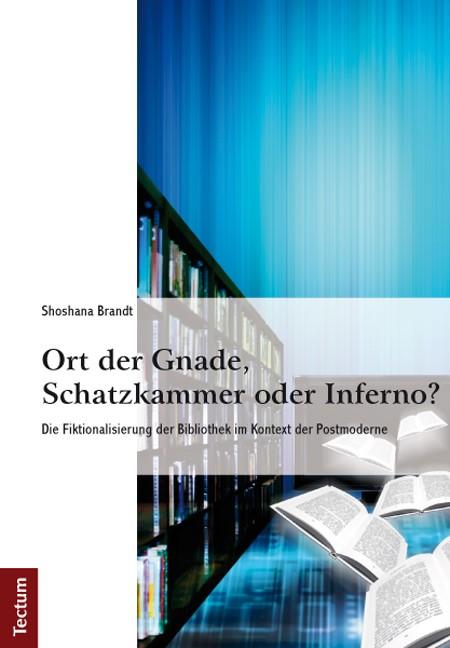 Ort der Gnade, Schatzkammer oder Inferno? | Brandt, 2012 | Buch (Cover)