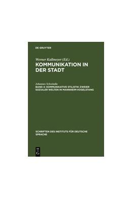 Abbildung von Schwitalla | Kommunikative Stilistik zweier sozialer Welten in Mannheim-Vogelstang | Reprint 2011 | 2011