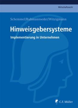 Abbildung von Schemmel / Ruhmannseder / Witzigmann | Hinweisgebersysteme | 2012 | Implementierung in Unternehmen
