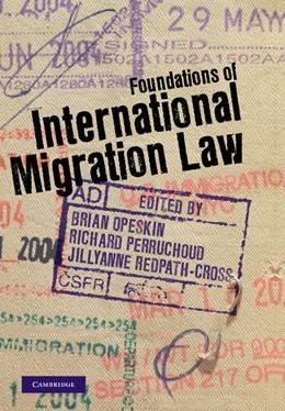 Abbildung von Opeskin / Perruchoud / Redpath-Cross | Foundations of International Migration Law | 2012