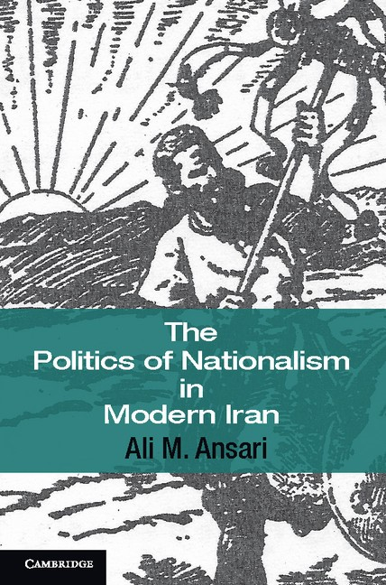 Abbildung von Ansari | The Politics of Nationalism in Modern Iran | 2012