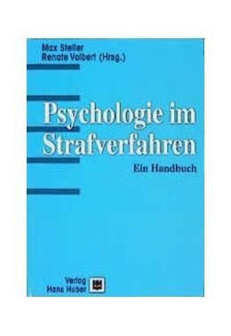 Abbildung von Steller / Volbert | Psychologie im Strafverfahren | 1997 | Ein Handbuch