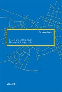 Grammatikübungsbuch Schwedisch | Adelt | 2., verbesserte Auflage, 2012 | Buch (Cover)