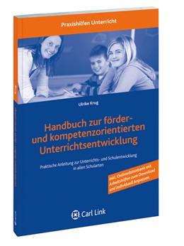 Abbildung von Krug | Handbuch zur förder- und kompetenzorientierten Unterrichtsentwicklung | 2013 | Praktische Anleitung zur Unter...