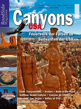 Abbildung von Böhm   RoadSide Magazine 05. Canyons   1. Auflage   2013   Feuerwerk der Farben im Südwes...