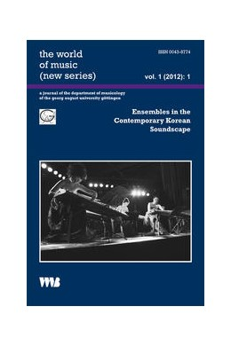 Abbildung von Abels | Ensembles in the Contemporary Korean Soundscape | 2012 | 1(2012) 1
