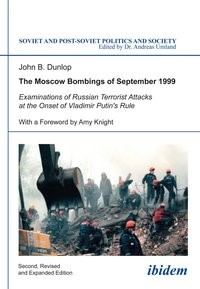 The Moscow Bombings of September 1999   Dunlop, 2014   Buch (Cover)