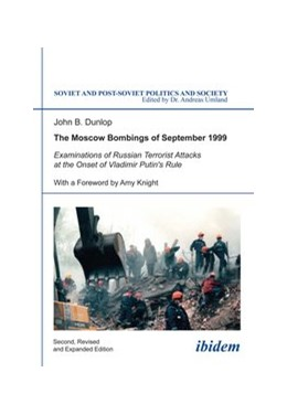 Abbildung von Dunlop | The Moscow Bombings of September 1999 | 2014 | Examinations of Russian Terror... | 110
