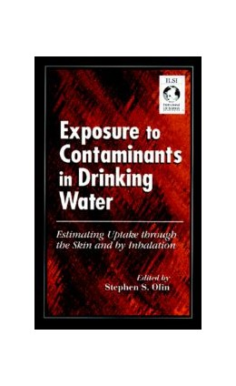 Abbildung von Olin | Exposure to Contaminants in Drinking Water | 1998 | Estimating Uptake through the ...