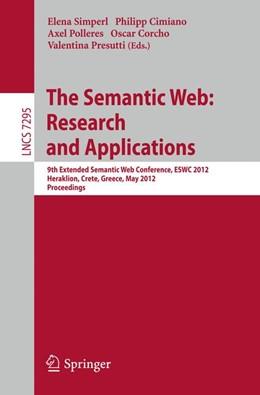 Abbildung von Simperl / Cimiano / Polleres / Corcho / Presutti | The Semantic Web: Research and Applications | 2012 | 9th Extended Semantic Web Conf...
