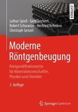 Abbildung von Spieß / Teichert | Moderne Röntgenbeugung | 3. Auflage | 2019 | beck-shop.de