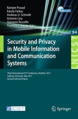 Abbildung von Prasad / Farkas / Schmidt / Lioy / Russello / Luccio | Security and Privacy in Mobile Information and Communication Systems | 2012 | Third International ICST Confe... | 94