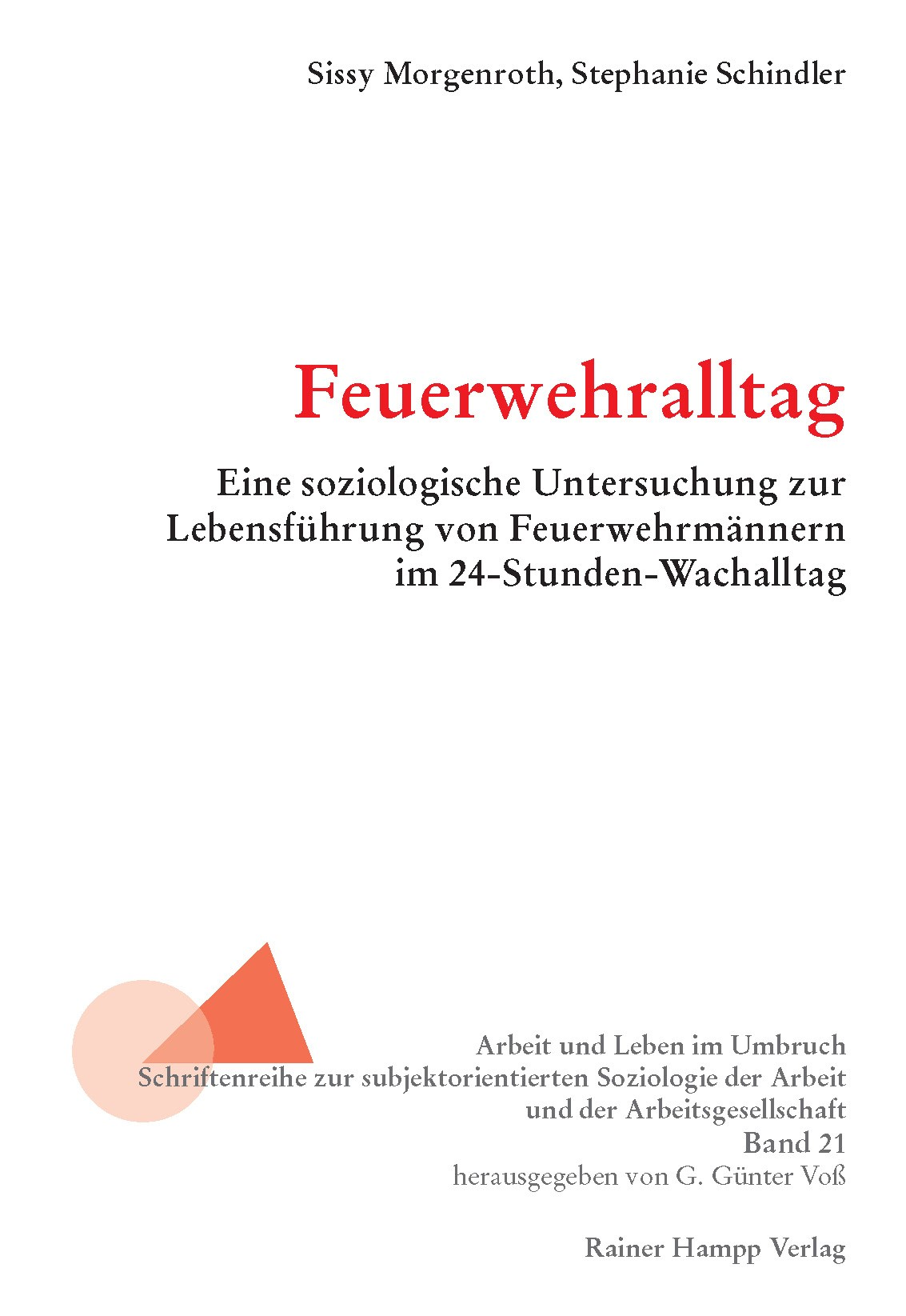 Feuerwehralltag   Morgenroth / Schindler, 2012   Buch (Cover)