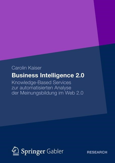 Business Intelligence 2.0 | Kaiser | 1. Auflage 2012, 2012 | Buch (Cover)
