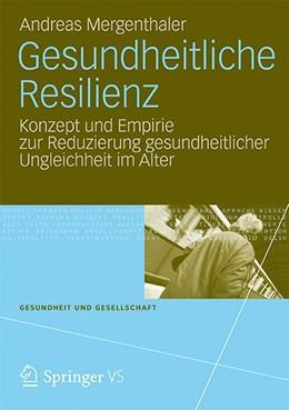 Abbildung von Mergenthaler | Gesundheitliche Resilienz | 1. Auflage | 2012 | beck-shop.de