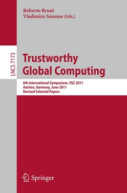 Abbildung von Bruni / Sassone | Trustworthy Global Computing | 2012 | 6th International Symposium, T...