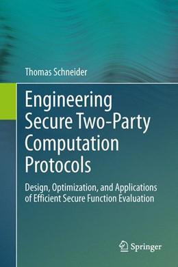 Abbildung von Schneider   Engineering Secure Two-Party Computation Protocols   2012   Design, Optimization, and Appl...