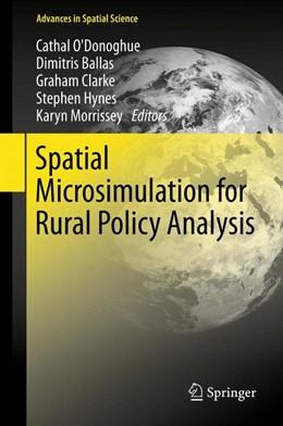 Abbildung von O'Donoghue / Ballas / Clarke / Hynes / Morrissey | Spatial Microsimulation for Rural Policy Analysis | 2012