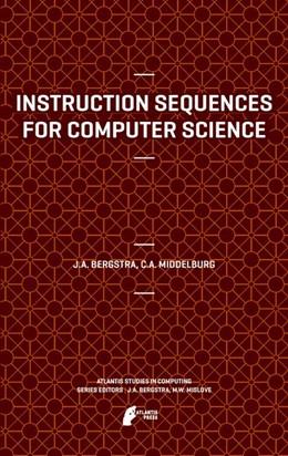 Abbildung von Bergstra / Middelburg   Instruction Sequences for Computer Science   1. Auflage   2012   2   beck-shop.de