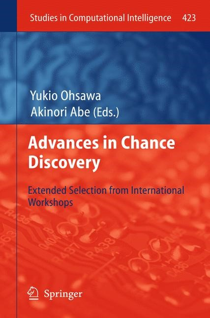 Advances in Chance Discovery | Ohsawa / Abe, 2012 | Buch (Cover)