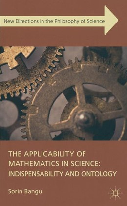 Abbildung von Bangu | The Applicability of Mathematics in Science: Indispensability and Ontology | 1. Auflage | 2012 | beck-shop.de