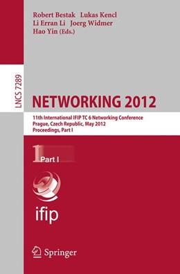 Abbildung von Bestak / Kencl / Li / Widmer / Yin   NETWORKING 2012   2012   11th International IFIP TC 6 N...   7289