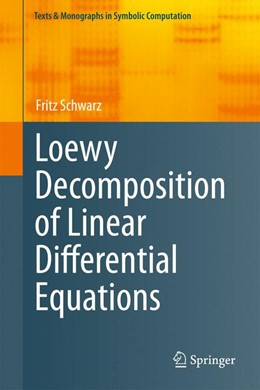 Abbildung von Schwarz | Loewy Decomposition of Linear Differential Equations | 2012
