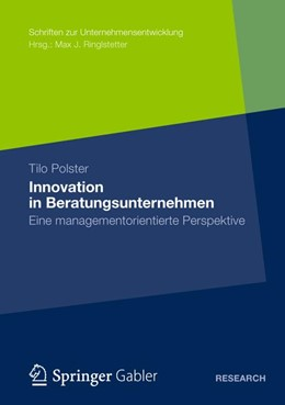 Abbildung von Polster | Innovation in Beratungsunternehmen | 1. Auflage 2012 | 2012 | Eine managementorientierte Per...